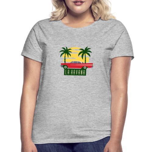 La Havana Vintage - Frauen T-Shirt