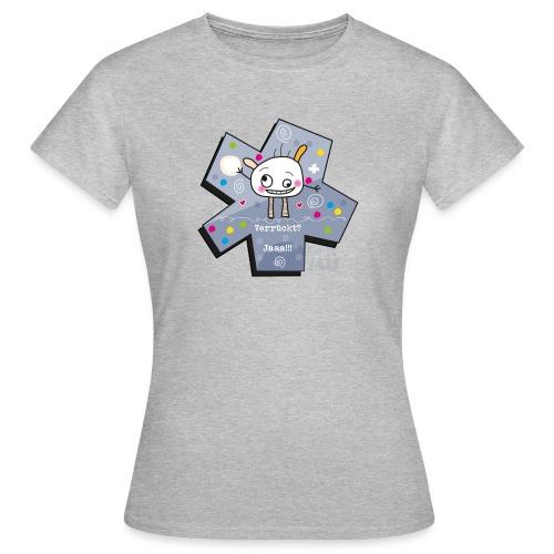 kleinMü - Verrückt? - Frauen T-Shirt