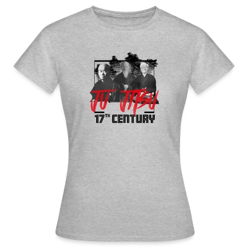Ju Jitsu 17th Century - Frauen T-Shirt