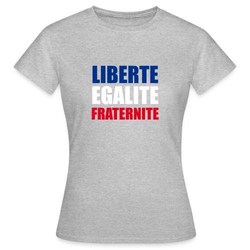 Liberté, Egalité, Fraternité, Bleu, Blanc, Rouge - T-shirt Femme