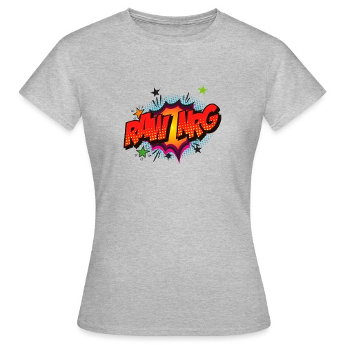 Raw Nrg comic3 - Women's T-Shirt