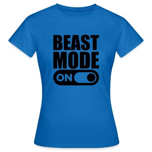 BEAST MODE ON - Women's T-Shirt