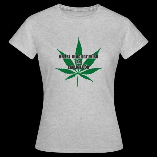 Olagligt frisk - T-shirt dam