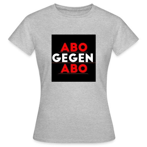 Abo gegen Abo - Frauen T-Shirt