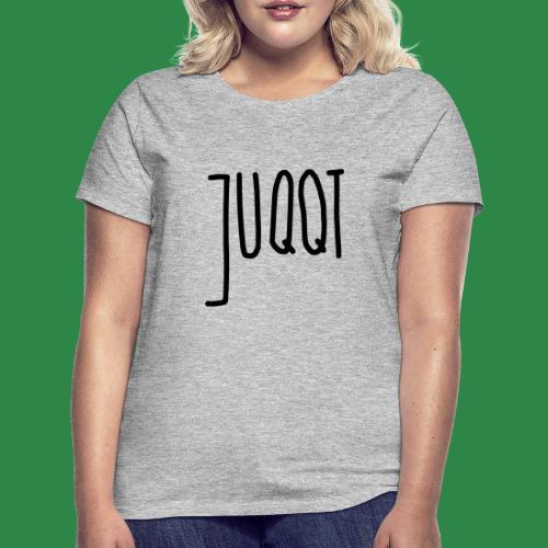 juqqt - Frauen T-Shirt