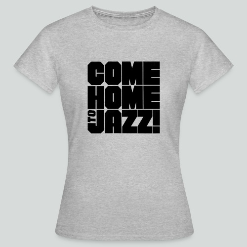 Jazz Mania - Frauen T-Shirt