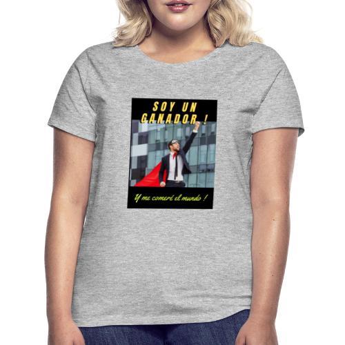 SOY UN GANADOR 2 - Camiseta mujer
