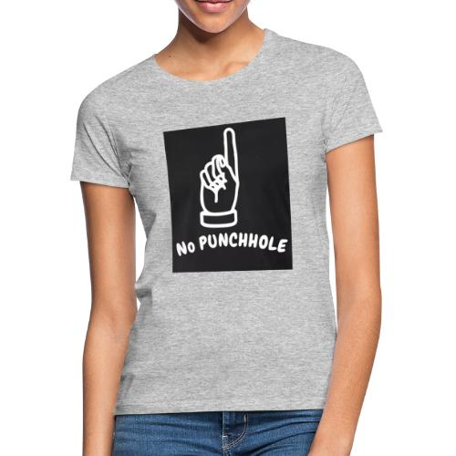 No Punch in my Face 1 - Frauen T-Shirt