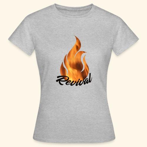 Revival fire - T-skjorte for kvinner