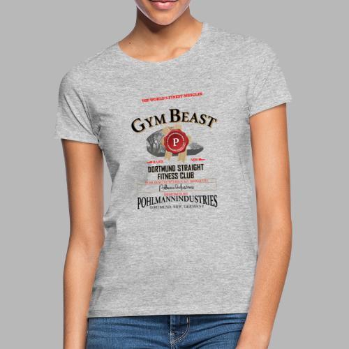 GYM BEAST - Frauen T-Shirt