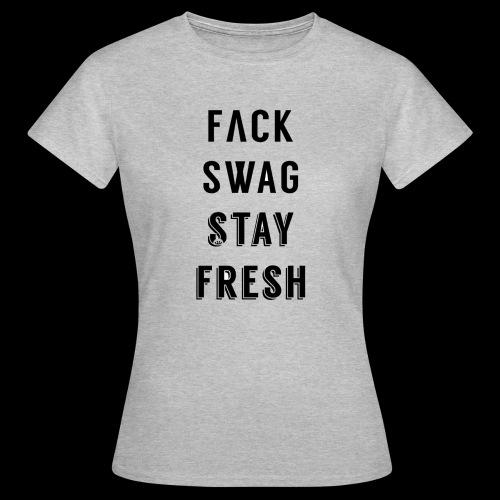 Fack Swag Tee - Camiseta mujer