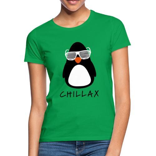 Chillax - Vrouwen T-shirt