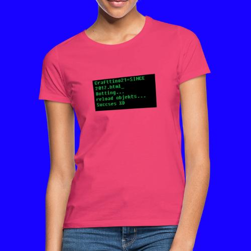 Crafttino21 Booting dising - Frauen T-Shirt