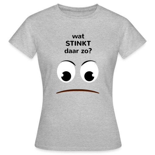 Grappige Rompertjes: Wat stinkt daar zo - Vrouwen T-shirt