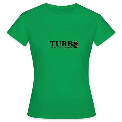 TURBO natural power - Naisten t-paita
