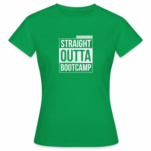Suoraan Bootcampilta - Naisten t-paita