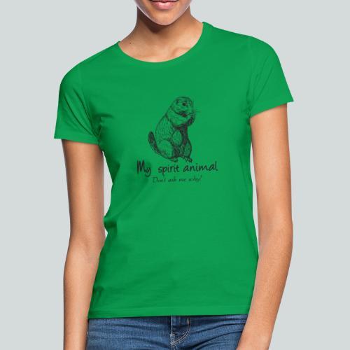 Mon animal totem est le chien de prairie - T-shirt Femme