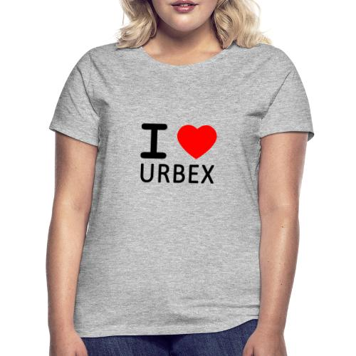 i love urbex - T-shirt Femme