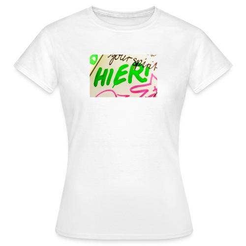HIER! - Frauen T-Shirt