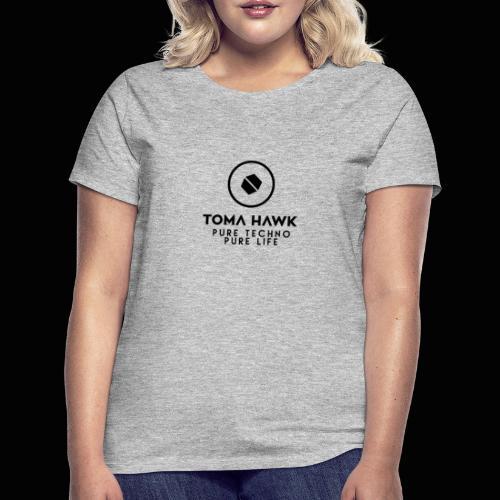Toma Hawk - Pure Techno - Pure Life Black - Frauen T-Shirt