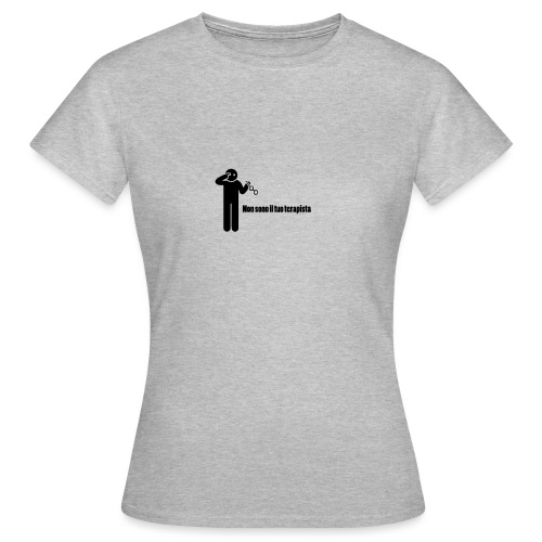 Terapista - Maglietta da donna