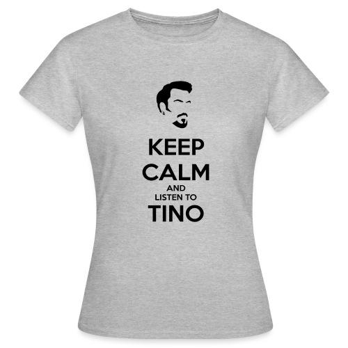 Keep Calm Tino - Camiseta mujer