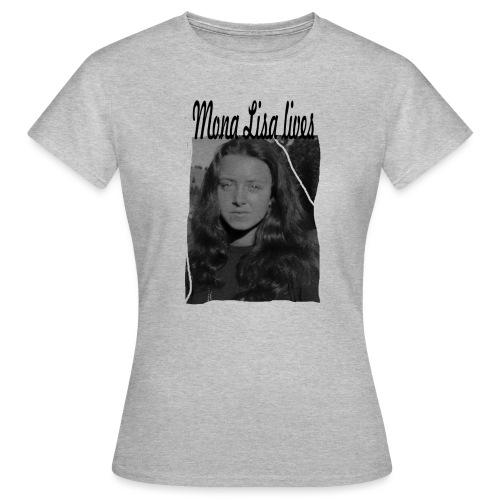 Mona Lisa lives - Frauen T-Shirt