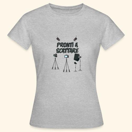 pronti a scattare - Maglietta da donna