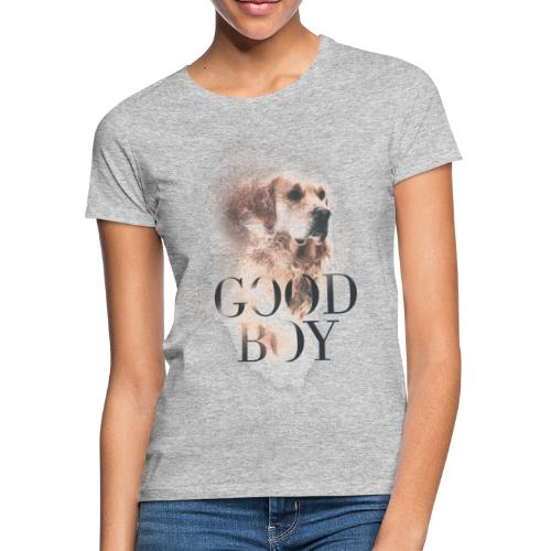 Good Boy, Hund - Frauen T-Shirt