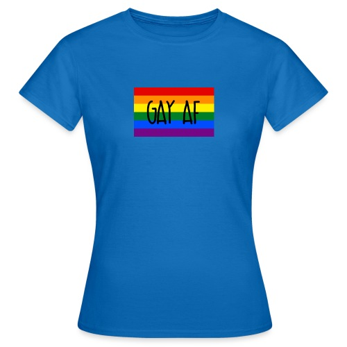 gay af - Frauen T-Shirt
