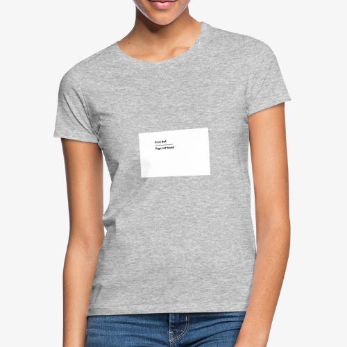 Error 4o4 - T-skjorte for kvinner
