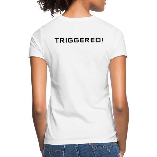 Black Negant logo + TRIGGERED! - Dame-T-shirt