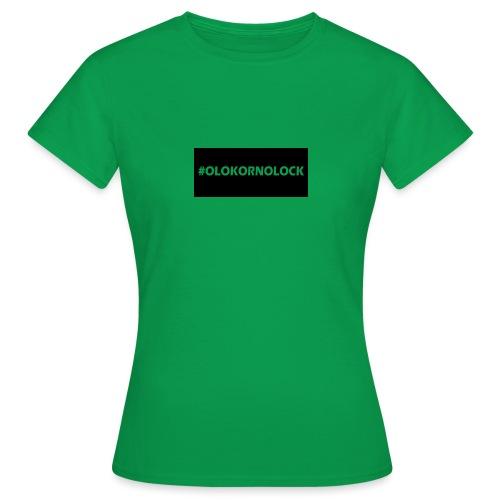 #OLOKORNOLOCK - T-shirt dam