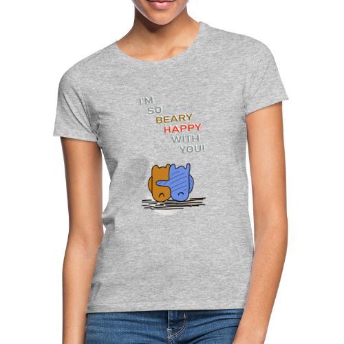 Happy Bear - Glücklicher Bär - Frauen T-Shirt