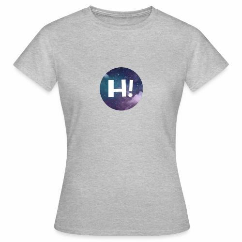 H! - Women's T-Shirt
