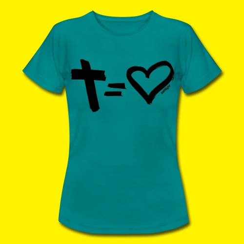 Cross = Heart BLACK - Women's T-Shirt