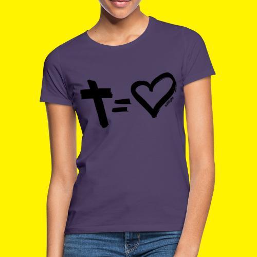 Cross = Heart BLACK - Women's T-Shirt