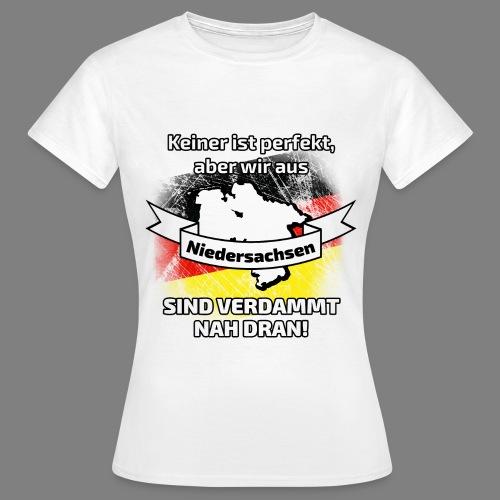 Perfekt Niedersachsen - Frauen T-Shirt