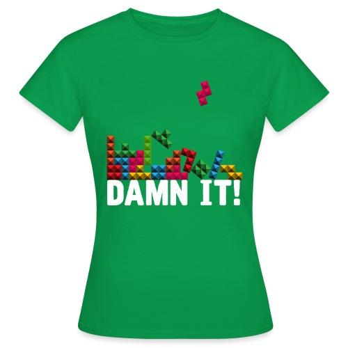 Damnit - Vrouwen T-shirt