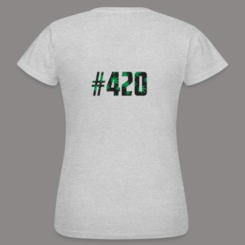 420 - Frauen T-Shirt