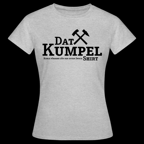 dat-kumpel-shirt - Frauen T-Shirt
