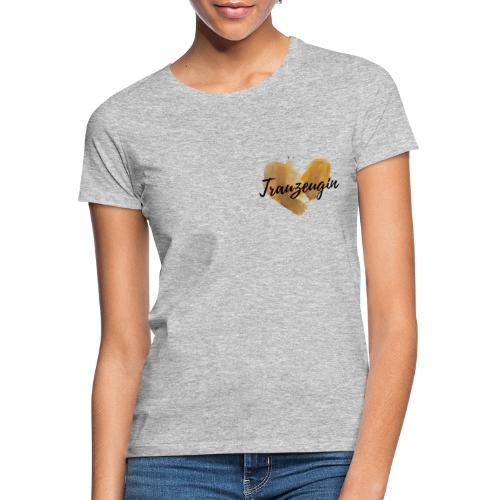 Trauzeugin - Frauen T-Shirt