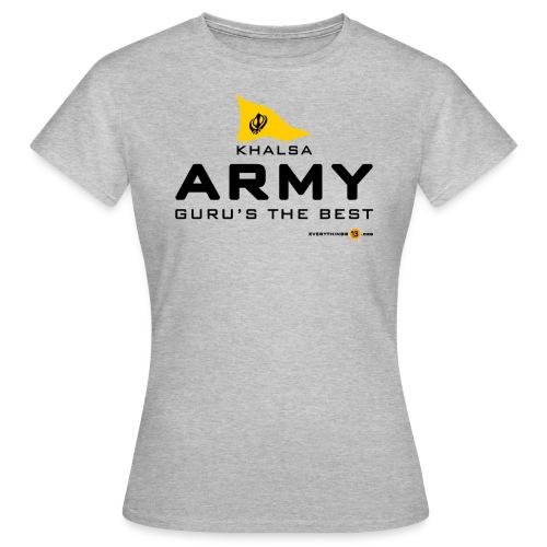 Khalsa ARMY Guru s the BEST - Women's T-Shirt