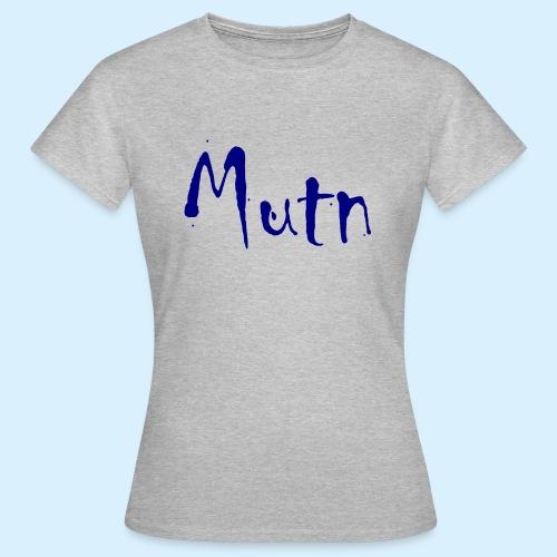 Mutn - Vrouwen T-shirt