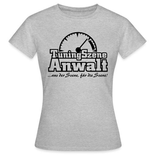 TuningSzeneAnwalt - Frauen T-Shirt