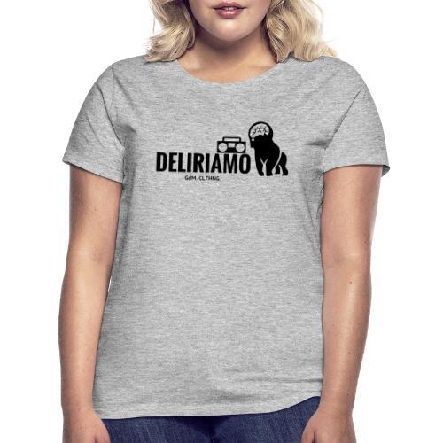 DELIRIAMO CLOTHING (GdM01) - Maglietta da donna