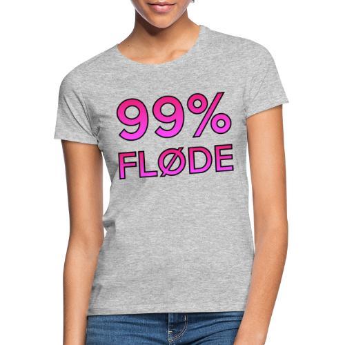 99% FLØDE - Dame-T-shirt