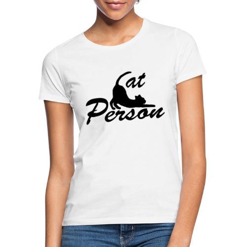 cat person - Frauen T-Shirt