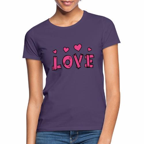 Love tuoteperhe - Naisten t-paita