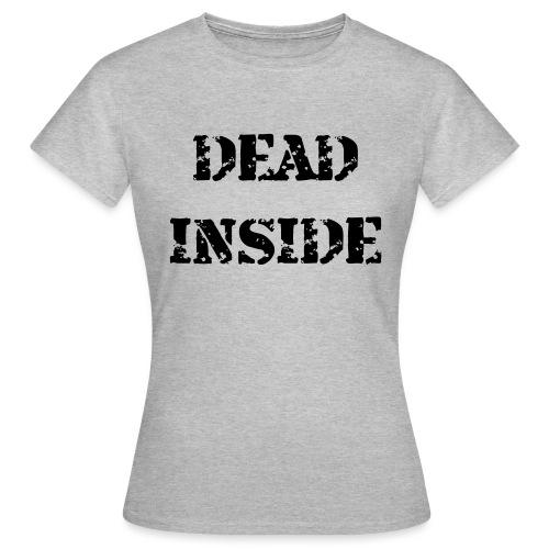 Dead - Women's T-Shirt